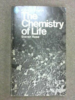 Good, The Chemistry Of Life, Rose, S, Book