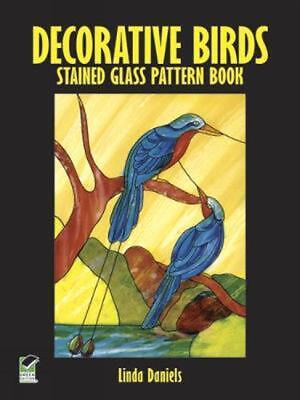 Decorative Birds Stained Glass Pattern Book by Linda Daniels (English) Paperback