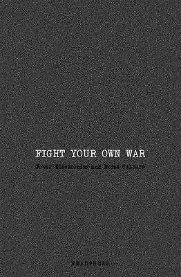 Fight Your Own War, Jennifer Wallis