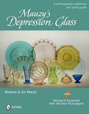 Mauzy's Depression Glass: A Photographic Reference with Prices: A Photographic R