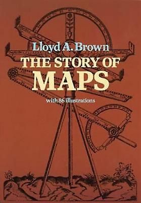 The Story of Maps by Lloyd A. Brown Paperback Book (English)