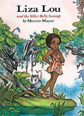 Liza Lou and the Yeller Belly Swamp by Mercer Mayer (English) Prebound Book Free