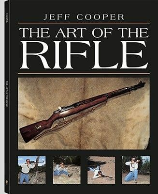 The Art of the Rifle by Jeff Cooper (English) Paperback Book