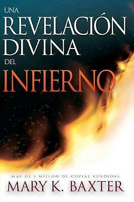 Sp-Divine Revelation of Hell by Mary K. Baxter (Spanish) Paperback Book Free Shi