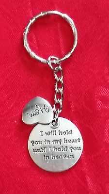 I Will Hold You In My Heart Until I Hold You In Heaven Charm Keychain - Family