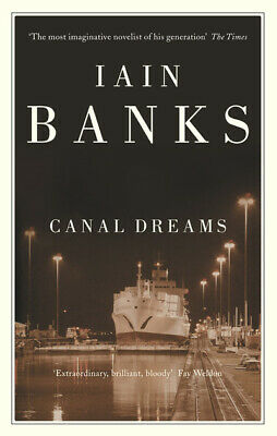Canal dreams by Iain Banks (Paperback)
