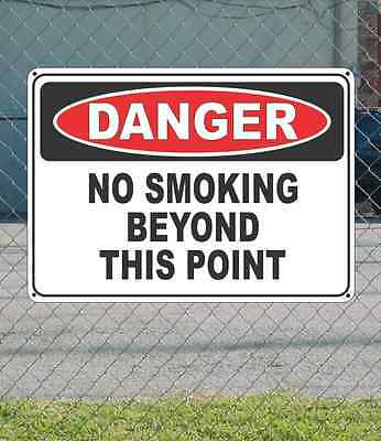 """DANGER No Smoking Beyond This Point - OSHA Safety SIGN 10"""" x 14"""""""