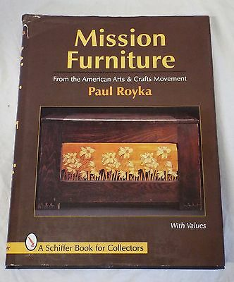 MISSION FURNITURE Paul Royka Collecting BOOK Schiffer Book Arts & Crafts 1st Ed.