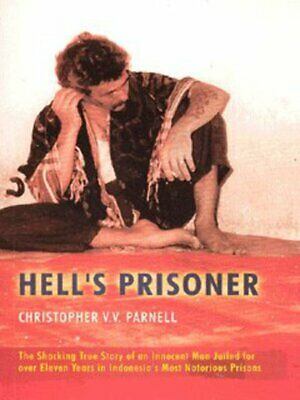 Hell's prisoner: the shocking true story of an innocent man jailed for over