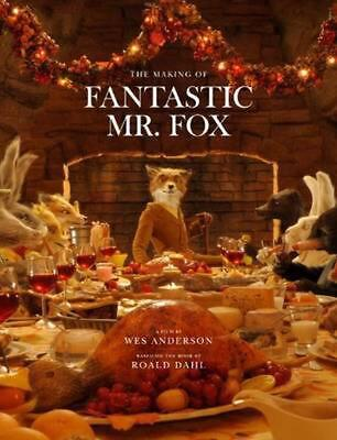 The Making of Fantastic Mr. Fox by Wes Anderson Hardcover Book (English)