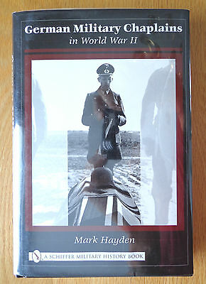 German Military Chaplains in World War II by Mark Hayden Reference Book