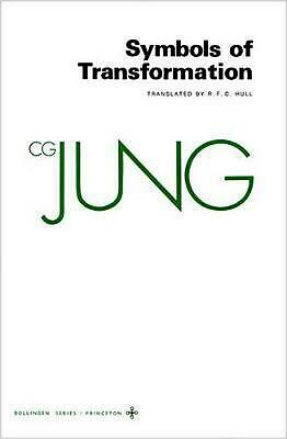 Collected Works of C.G. Jung, Volume 5: Symbols of Transformation by Carl Gustav