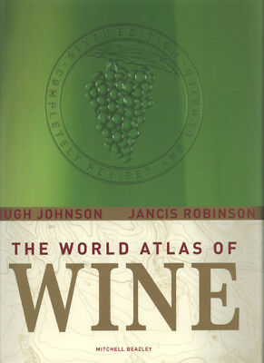The world atlas of wine by Hugh Johnson (Hardback)