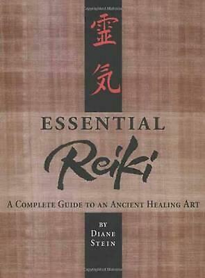 Essential Reiki: A Complete Guide to an Ancient Healing Art by Diane Stein (Engl