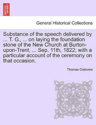 NEW Substance Of The Speech Delivered By ... T.... BOOK (Paperback / softback)