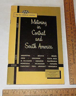 ©1958 AAA - MOTORING IN CENTRAL and SOUTH AMERICA - The Pan American Highway