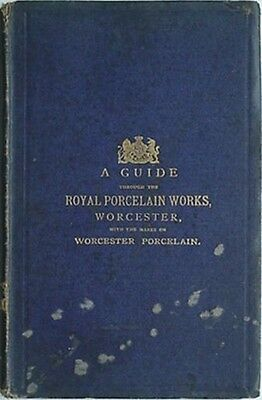 1875 Royal Porcelain Works Guide (Marks On Worcester Porcelain