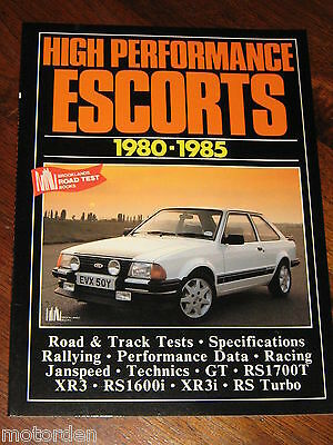 """Ford Escort """"High Performance Escorts 1980-1985"""" RS XR Turbo 100p book FREE POST"""