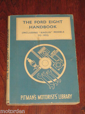 1933-1953 FORD Eight and ANGLIA Handbook 1959 edition all 8 models FREE POST NR
