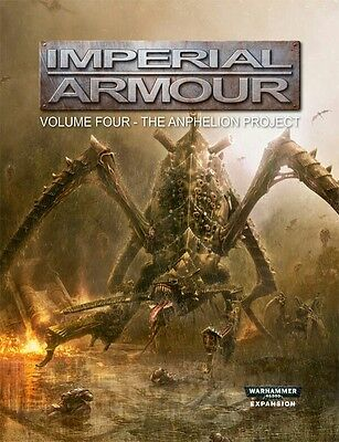 Imperial Armour Volume Four Second Edition The Anphelion Project Newest Version