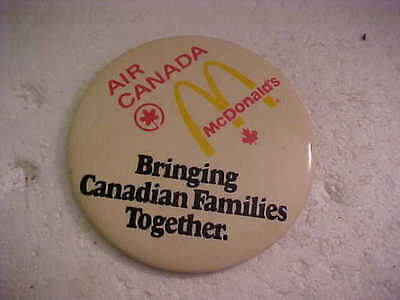 McDONALDS AIR CANADA BRINGING CANADIAN FAMILIES TOGETHER PINBACK BUTTON