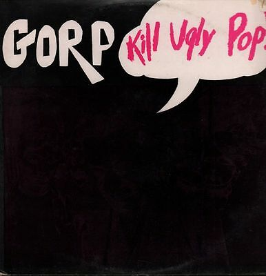 "Gorp(12"" Vinyl)Kill Ugly Pop-BEET BOP 002-VG/VG"