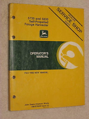 Original John Deere 5730, 5830 Self-Propelled Forage Harvester Operator's Manual