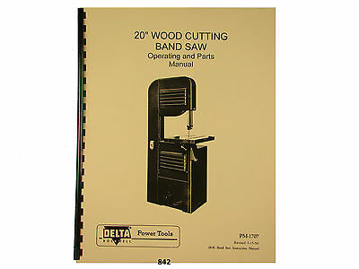 "Delta Rockwell 20"" Band Saw  Operating &  Parts List  Manual *842"
