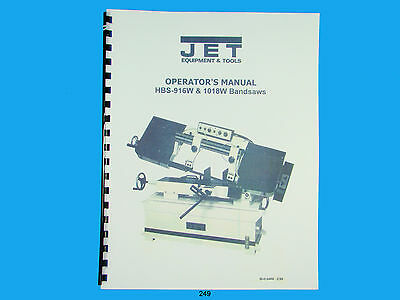 Jet  HBS-916W & 1018W Band Saw Owners Manual *249