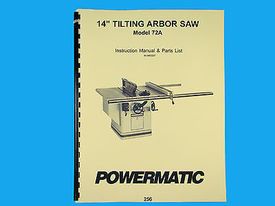 """Powermatic  Model 72A  14"""" Table Saw Instruction & Parts List Manual *256"""