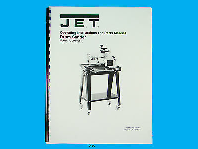 Jet  10-20 Plus  Drum Sander Operating Instruct & Parts  Manual *205