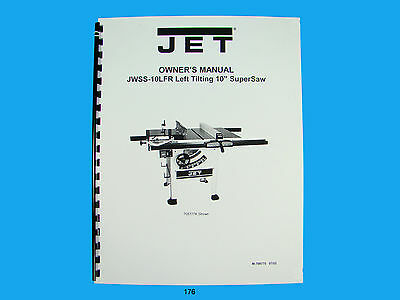 Jet   JWSS-10LFR Tilting Table Saw Owners  Manual *176