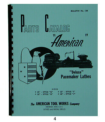 """American Tool Deluxe Pacemaker Lathes Parts Manual Sizes 25""""-40"""" *4"""