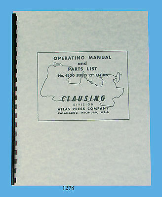 """Clausing 12"""" Series 4800  Lathe Operation & Parts  Manual sn: 16758-17434  *1278"""
