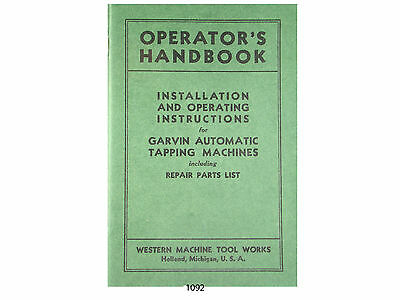 Western Machine Garvin Automatic Tapping Machine  Operator & Parts List *1092