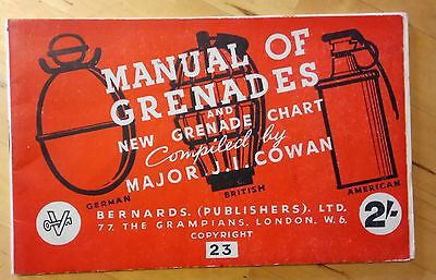 Manual of Grenades & New Grenade Chart by Cowan c1941 inc. American & German