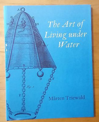 The Art of Living under Water by Triewald 1741 facsim Ltd Edn. No.281 * Diving