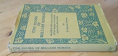 The Books of William Morris inc. literature & allied crafts 1897 by Forman 1976