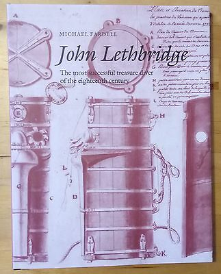 John Lethbridge - the most successful treasure diver of 18th C by Fardell 2010