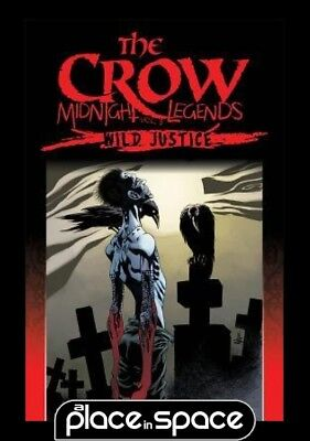 Crow Midnight Legends Vol 03 Wild Justice - Softcover