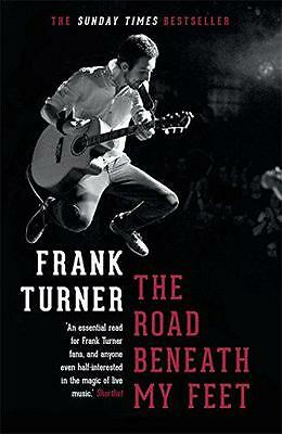 The Road Beneath My Feet by Turner, Frank | Paperback Book | 9781472222039 | NEW