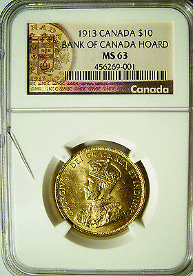 1913 Canada $10 Gold Bank of Canada Hoard  NGC MS63  Cracked Slab #001 = $AVE!