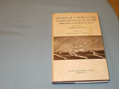 Herman Melville Journal Of A Cruise To The Pacific Ocean, 1842-1844 1St Ed Hard