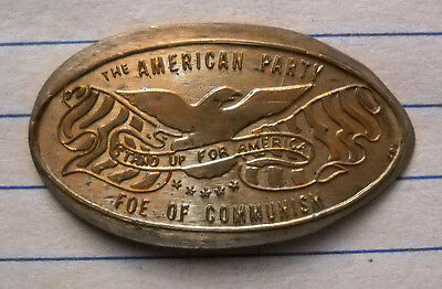 The American Party elongated penny USA cent Foe Of Communism souvenir coin