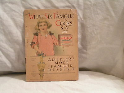 1912 What Six Famous Cooks Say Of Jello Dessert Booklet