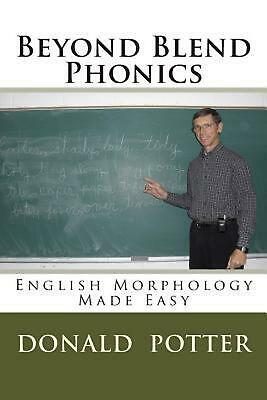 Beyond Blend Phonics by Donald L. Potter (English) Paperback Book Free Shipping!