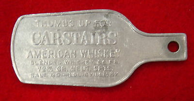 Key tag - Carstairs American Whiskey, Louisville,Ky