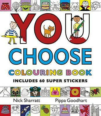 You Choose!: Colouring Book with Stickers by Pippa Goodhart | Paperback Book | 9