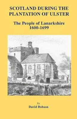 NEW Scotland During The Plantation Of Ulster by... BOOK (Paperback / softback)