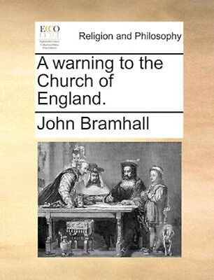 NEW A Warning To The Church Of England. by John... BOOK (Paperback / softback)